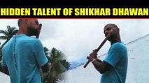 Shikhar Dhawan plays flute, video goes viral