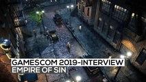 Empire of Sin - Das exklusive Interview | gamescom 2019