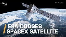 ESA Spacecraft Dodges SpaceX Satellite to Avoid Collision