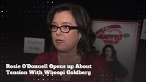 "Rosie O´Donnell Says Whoopi Goldberg Was ""Meaner Than Anyone Has Ever Been"""