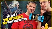 THE WITCHER 3 sur SWITCH : une version vraiment inférieure ?