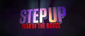 STEP UP - YEAR OF THE DANCE (2019) Bande Annonce VF - HD