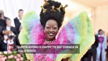 Lupita Nyong'o Sees Changes In The Movie Biz