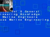 Reeds Vol 8 General Engineering Knowledge for Marine Engineers (Reeds Marine Engineering and