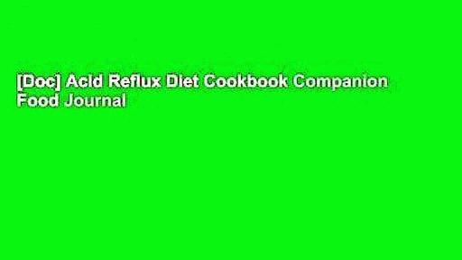 [Doc] Acid Reflux Diet Cookbook Companion Food Journal