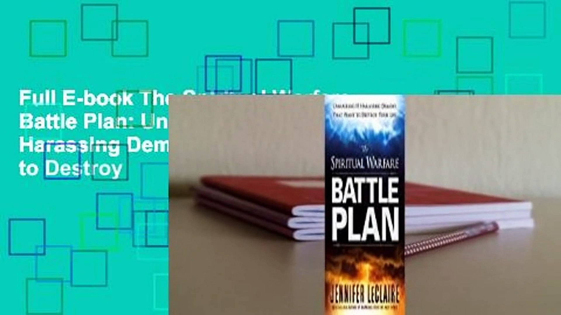 Full E-book The Spiritual Warfare Battle Plan: Unmasking 15 Harassing Demons That Want to Destroy