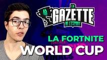La FORTNITE World Cup | Gazette de l'esport (Hors-série)