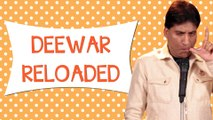 Deewar Reloaded I Comedy Munch