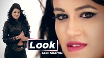 "Jass Sharma new Punjabi song ""Look"" lyrics penned by Sheera Mazhi music created by Hasanvir Chahal . Must watch, share & keep Supporting. https://www.youtube.com/watch?v=3zv2gtOEN0I"