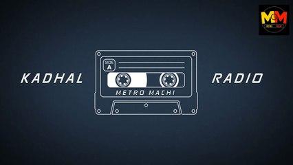 KADHAL RADIO _ PROMO _ TEASER _ METRO MACHI _ Saai media