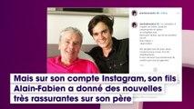 Des progrès tous les jours, Alain-Fabien Delon donne des nouvelles rassurantes de son père