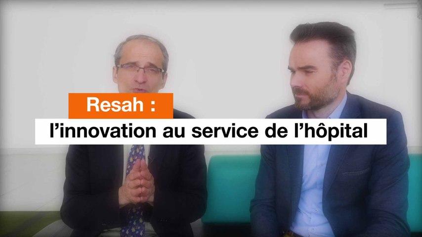 Resah : au service des hôpitaux