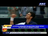Djokovic donates prize money to flood victims