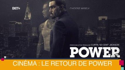 [BET BREAKS] Cinéma : Le retour de Power