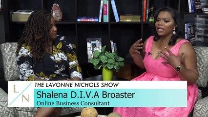 "The Lavonne Nichols Show - Shalena ""D.i.v.a."" Broaster"