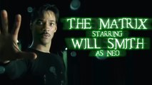 If Will Smith had said yes to THE MATRIX