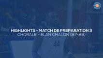 2019/20 Highlights Chorale - Elan Chalon (97-86, Prépa 3)