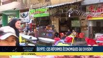 Égypte : ces réformes économiques qui divisent