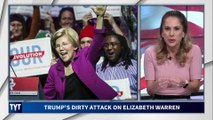 Trump's Dirty ATTACK on Elizabeth Warren