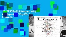 [GIFT IDEAS] Lifespan: Why We Age--And Why We Don t Have to
