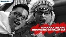 Suasana SUGBK Jelang Indonesia vs Malaysia
