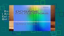 Dosage Calculations (Available Titles 321 Calc!dosage Calculations Online)  Review