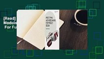 [Read] Prototyping and Modelmaking for Product Design  For Full