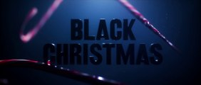 BLACK CHRISTMAS (2019) Trailer VO - HD