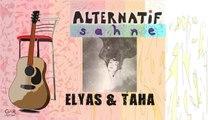 Elyas&Taha -Belki Rüyasın
