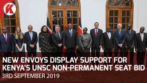 New Envoys  Show Support For Kenya's UNSC Non-Permanent Seat Bid