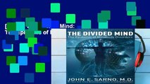[READ] The Divided Mind: The Epidemic of Mindbody Disorders