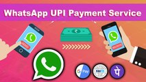 WhatsApp Introduces UPI-Based Payment Feature, Here's How It Works (Tamil)