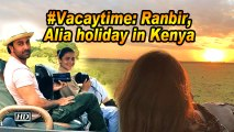#Vacaytime: Ranbir, Alia holiday in Kenya