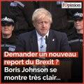 Demander un nouveau report du Brexit ? Boris Johnson préfère «crever dans un fossé»