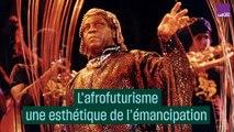 L'afrofuturisme, une esthétique de l'émancipation