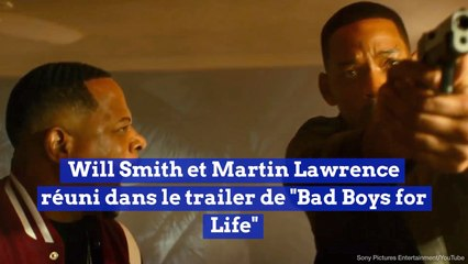 "Will Smith et Martin Lawrence réuni dans le trailer de ""Bad Boys for Life"""