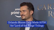 Orlando Bloom Didn't Get Paid Much For 'Lord Of The Rings' Role
