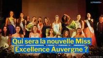 Qui sera la nouvelle Miss Excellence Auvergne ?