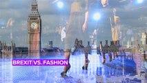La Fashion Week londonienne fait face au Brexit