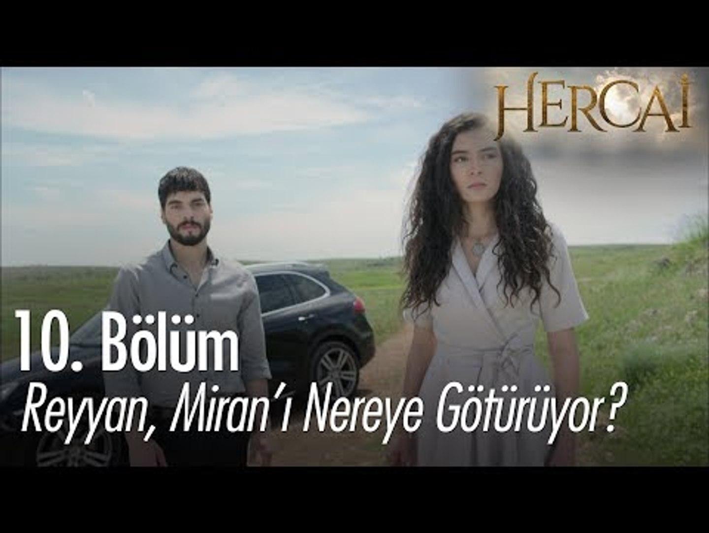 Reyyan, Miran'ı nereye götürüyor? - Hercai 10. Bölüm