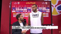 "Rudy Gobert : ""On a confiance en nos forces"""