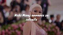 La rappeuse Nicki Minaj annonce sa retraite