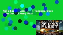 Full E-book  Genesis Fleet - Vanguard  Book 1 (The Genesis Fleet)  Review