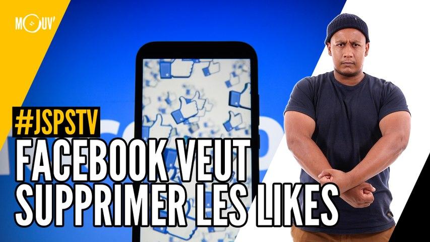 Je sais pas si t'as vu... Facebook veut supprimer les likes
