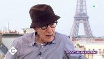 Woody Allen s'exprime (1/2) - C à Vous - 06/09/2019