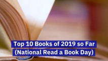 Top 10 Books of 2019 so Far (National Read a Book Day)