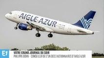 """Dédommagement des passagers d'Aigle Azur : """"il faut poser la question aux gens qui pilotent la compagnie aujourd'hui"""""""