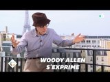 "Woody Allen: ceux ""qui m'attaquent font une erreur"""