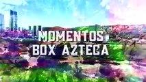 La casa del boxeo está de visita en MTY  | Azteca Deportes