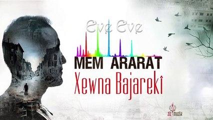 Mem Ararat - Ev e Eve
